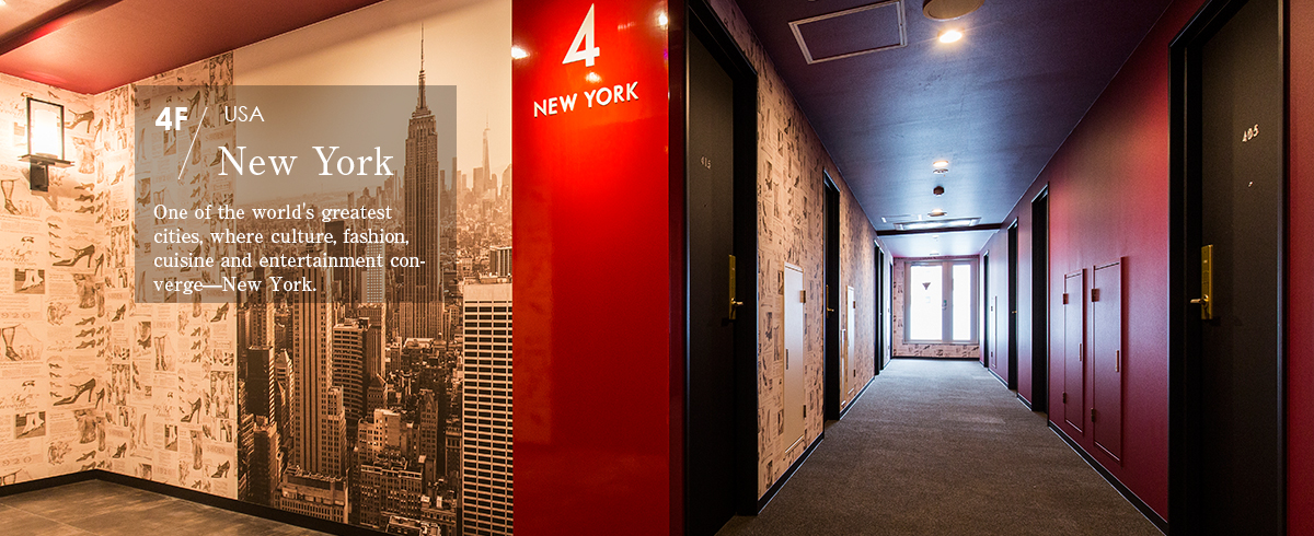 4F New York, USA  One of the world's greatest cities, where culture, fashion, cuisine and entertainment converge—New York.